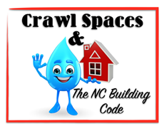 Crawl Spaces and the North Carolina Building Code